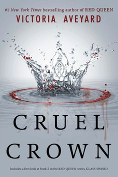 Cruel Crown by Victoria Aveyard - a paperback bind-up of 2 Red Queen prequel novellas