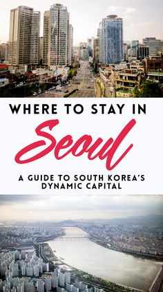 Explore Seoul's neighborhoods and find your best base in the South Korean capital with this guide on where to stay in Seoul. Have fun discovering Seoul's best with this guide to the city's colors and flavors. Click through for a painless guide to Seoul's neighborhoods!
