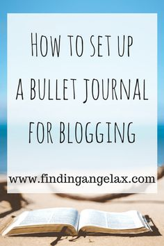how-to-set-up-a-bullet-journal-for-bloggers-1