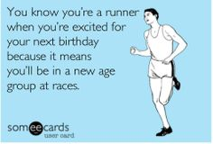 I think women runners are the only ones excited to turn 40, 50 or even 60 :) … #RunningHumor , #Junior10K, #Running, Follow us on FB - https://www.facebook.com/JUNIOR10K
