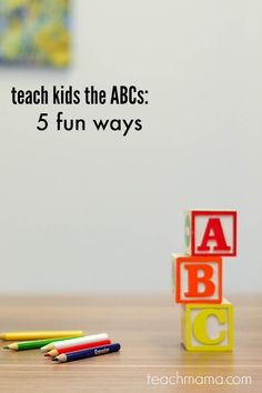 how to teach kids the ABCs: 5 fun ways  to play with the letters of the alphabet -- some cool, easy ways that take little to no prep at home--> tried, tested, and parent and teacher approved!  Great post to share with parents for some extra at-home support and early literacy learning !