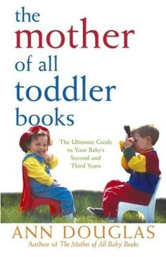 Book excerpts from a variety of my books including The Mother of All Toddler Books.