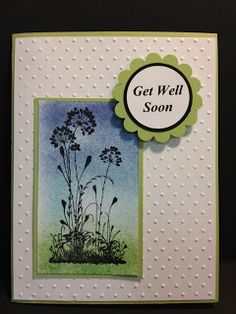 Serene Silhouettes Faux Airbrush Technique Stampin' Up! Rubber Stamping Get Well Card
