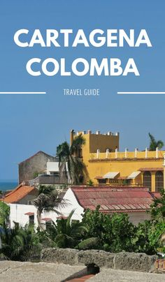 Are you planning a trip to Cartagena Colombia? For information and tips to help you on your way, read my quick Cartagena Colombia travel guide for 2016.