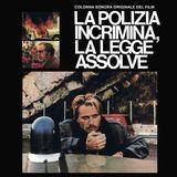 La Polizia Incrimina La Legge Assolve [LP] - Vinyl