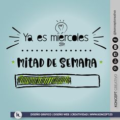 Happy Week, Happy Wednesday, Daily Quotes, Me Quotes, Class Memes, Spanish Phrases, Humor Mexicano, Classroom Walls, Mr Wonderful
