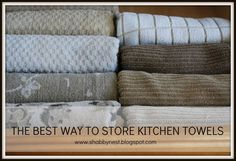 The best way to store kitchen towels!
