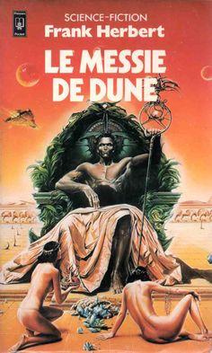 Le Messie de Dune Frank HERBERT  Titre original : Dune Messiah, 1969 Science Fiction  - Cycle : Dune  vol. 2 Illustration de Wojtek SIUDMAK POCKET, coll. Science-Fiction / Fantasy n° 5073, 1er trimestre 1980