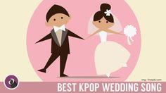 Inilah Lagu Kpop Terbaik Untuk Pernikahan | The Best Kpop Songs For Married / Wedding's Moment Kim Feel – Marry Me, K.Will – Marry Me (Love Blossom), Lee Seung Gi – Will You Marry Me?, K.Will – Marry Me? ([RE:]),  Kangta – Propose, Kim Jong Wook – Only You, Super Junior – Marry You, Yurisangja – To My Bride, Chen (EXO) – Best Luck, Taeyang (Big Bang) – Wedding Dress,