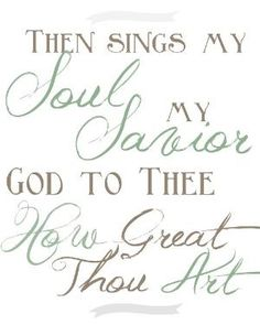 Boogers and Jesus: Printable | FREE How Great Thou Art printable by sarahx