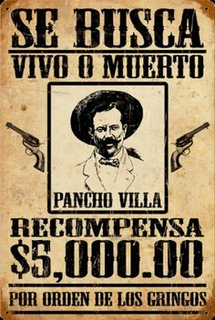 Pancho Villa Wanted Poster Metal Sign