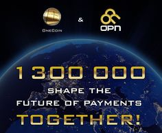 """Onecoin / OneCoin and OPN unite to become ONE Onecoin / OneCoin and OPN unite to become ONE """"As pioneers of the digital network marketing space we could see that the new crypto-currency product is the most exciting opportunity in this industry today and OneCoin has proven itself as the run-away global leader.' comments OPN CEO Frank Ricketts."""
