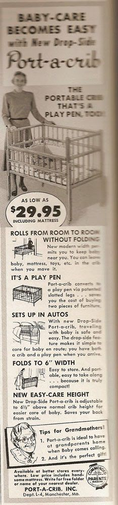 Can you believe this ad for a portable crib/playpen actually suggests you put it in the car with baby inside it? It even says it has a drop side for easy care and access to your baby en route!
