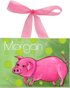 Pink Pig Personalized Wall Plaque for Rylee's room, the colors would go good and it is just cute!