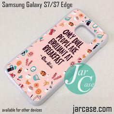 Oscar Wilde Quote YG Phone Case for Samsung Galaxy S7 & S7 Edge