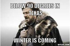 """Game of Thrones: Eddard """"Ned"""" Stark  explains Texas Winter"""