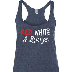 Red White and Booze printed on a triblend, racerback tank top. These tanks are a mix of cotton and poly, making them super soft and light. This is a relaxed-fit tank that runs true to size (womens). A