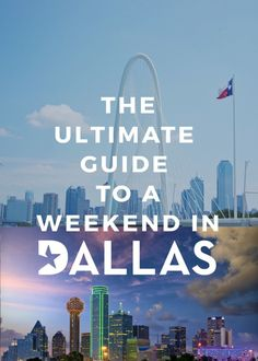 The Ultimate Guide to A Weekend in Dallas - What to see, do, eat, go, stay and how to spend your time traveling in Dallas! Click to read how to spend the best time in Dallas.
