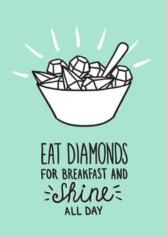 Diamonds quote Art Print by Lienke Raben | Society6