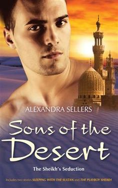 Buy Sons Of The Desert Bk With The Sultan/The Playboy S by Alexandra Sellers and Read this Book on Kobo's Free Apps. Discover Kobo's Vast Collection of Ebooks and Audiobooks Today - Over 4 Million Titles! Book Series, English Language, 9 And 10, Playboy, My Books, Audiobooks, Sons, Deserts, This Book