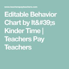Editable Behavior Chart by It's Kinder Time | Teachers Pay Teachers