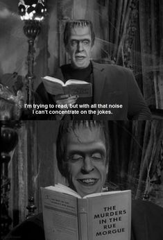 Herman Munster reads. fictionalcharactersreadingbooks:  Herman Munster ofThe Munsters readingThe Murders In The Rue Morgue by Edgar Allan Poe