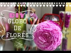 DIY: Globo de Flores - YouTube