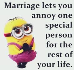 57 Wedding Quotes and Inspiring Quotes on Love Marriage - Minions Quote - Cute Minions, Minion Jokes, Minions Quotes, Funny Minion, Evil Minions, Minion Sayings, Minion Stuff, Minions Minions, Minion Pictures