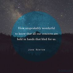 John Newton Evangelical divine and hymn writer. Bible Verses Quotes, Faith Quotes, Me Quotes, Faith Sayings, Grace Quotes, Smart Sayings, Godly Quotes, Bible Scriptures, Quotable Quotes