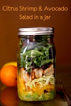 Citrus Shrimp & Avocado Salad in a Jar | Chaos & Love