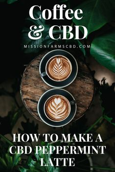 Health benefits of How to make a CBD Peppermint Latte I love coffee and I love CBD oil, so I am so excited to make my own delicious cbd coffee at home! Click through for the recipe and learn about the health benefits of coffee and cbd oil. Lemon Benefits, Matcha Benefits, Coconut Health Benefits, Coffee Health Benefits, Oil Benefits, Strawberry Health Benefits, Cannabis, Latte, 100 Pour Cent