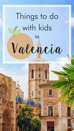 Valencia has plenty of places of interest where your children can also have a great time. We will tell you all about the best activities in Valencia with kids 🍊🌿 #Valencia #Spain #Holiday #Travel #Citytrip #Travelwithkids #Valenciawithkids
