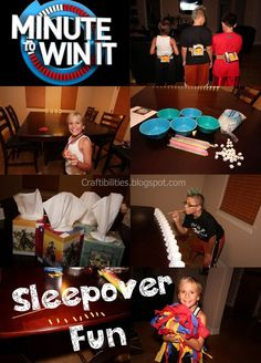 Great Party or Sleepover FUN! Minute to win it game IDEAS! Hey, I'm probably d-o-n-e with these, but you have so much to look forward to...here are some lifesavers!