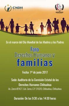<p>Chihuahua, Chih.- En el marco del Día Mundial de las Madres y los Padres el 1 de junio, la Comisión Nacional de los Derechos Humanos en colaboración