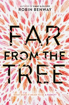 #CoverReveal  Far from the Tree by Robin Benway