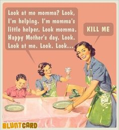Lol!!!!!!!!i love my kids helping me but there are days like this every once in a while