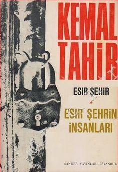 Esir Şehrin İnsanları – Kemal Tahir PDF e-kitap indir | SandaLca