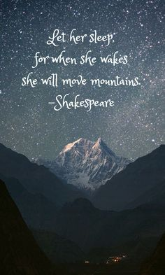 Shakespeare. Move mountains.