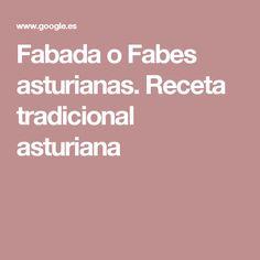 Fabada o Fabes asturianas. Receta tradicional asturiana