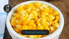 Buttered Cup Corn