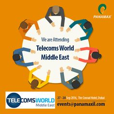 Network with #telecom experts at #TWME on 27-28 Sep. in Dubai. Email us at events@panamaxil.com to schedule a meeting. #Panamax #tech #event #telecom #technology #telecommunications