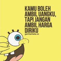 All Quotes, Mood Quotes, Qoutes, Life Quotes, Patrick Star, Quotes Indonesia, Cartoon Memes, Start Writing, Sad Love