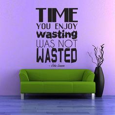 Time You Enjoy Wall Decal