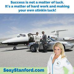 Success is not a matter of luck.