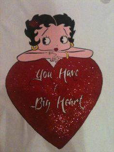 """T Shirt Disegnata a Mano / Betty Boop con brillantini """"You Have a Big Heart"""" / Disegno originale preso da Internet"""