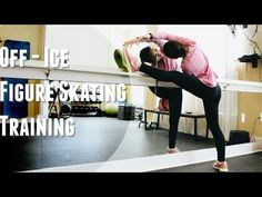 Off-ice Figure Skating Training - YouTube