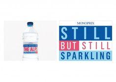 """Monoprix: """"""""Still but Still Sparkling"""""""" Print Ad by HAVAS CITY Paris"""