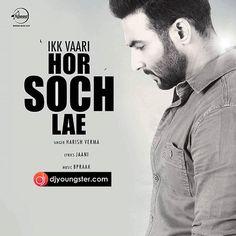 Ik Vari Hor Soch Lae-Harish Verma Mp3 Download DjYoungster.com