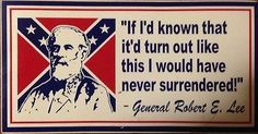 cool rebel flags sayings - Google Search