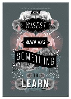 Always be learning.